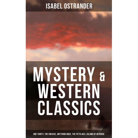 ISABEL OSTRANDER: Mystery & Western Classics: One Thirty, The Crevice, Anything Once, The Fifth Ace & Island of Intrigue - (Thirty One Easy Breezy Tote Island Damask)