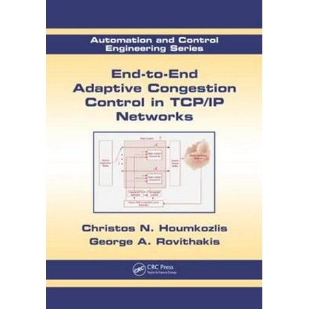 End-To-End Adaptive Congestion Control in Tcp/IP (Best Tcp Congestion Control For Gaming)