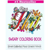 Swear Word Coloring Books Sweary Book Adult Featuring Stress Relieving