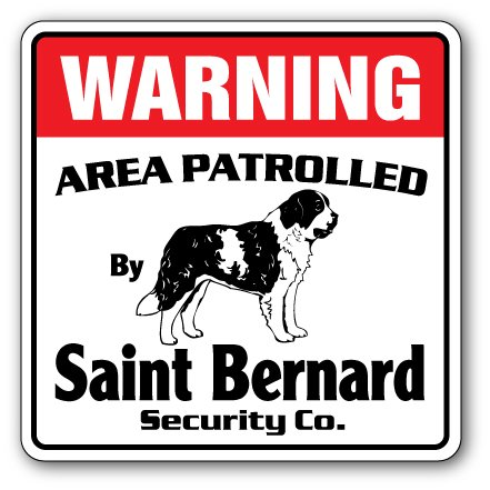 Saint Bernard Puppy Halloween (SAINT BERNARD Security Sign Area Patrolled pet owner dog lover purebred)