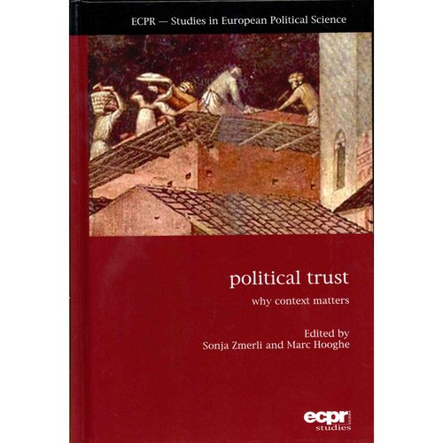 Political Trust: Why Context Matters