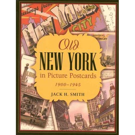 Old New York in Picture Postcards - eBook Old California Postcards
