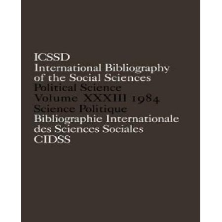 International Bibliography Of The Social Sciences, 1984: Political Science, Vol. Xxxiii - image 1 of 1
