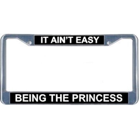 It Ain't Easy Being The Princess License Frame.  Free Screw Caps - Fun And Easy Halloween Decorations