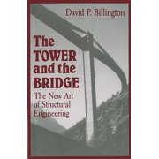 The Tower and the Bridge : The New Art of Structural Engineering