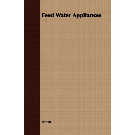 Feed Water Appliances Feed Water Appliances