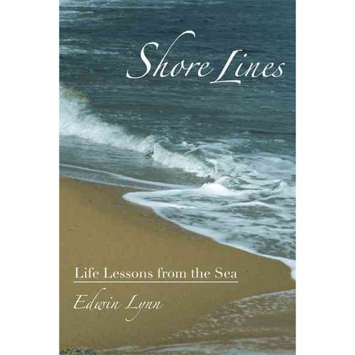 Shore Lines: Life Lessons from the Sea