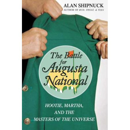 - The Battle for Augusta National - eBook