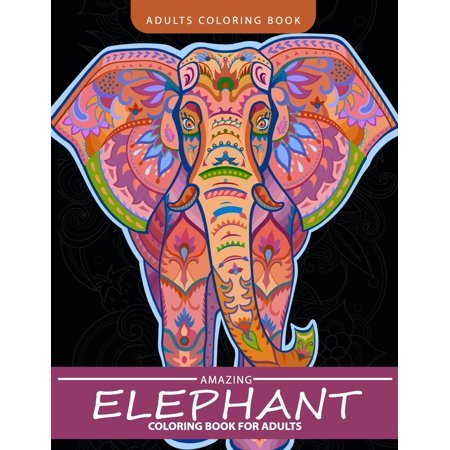 Elephant Coloring Book For Adults Henna And Paisley Style Paperback