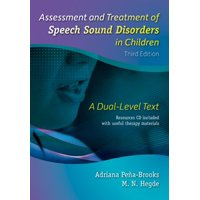 Assessment and Treatment of Speech Sound Disorders in Children : A Dual-Level Text