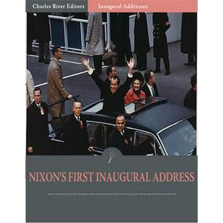 Inaugural Addresses: President Richard Nixons First Inaugural Address (Illustrated) - eBook (Richard Nixon Nose)