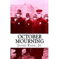 October Mourning: A Novel of the 1918 Spanish Flu Pandemic (Paperback)