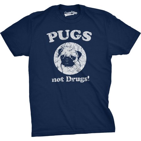 Mens Pugs Not Drugs T shirt Pug Face Funny T shirts Dogs Humor Novelty Tees (Novelty Onesies For Men)
