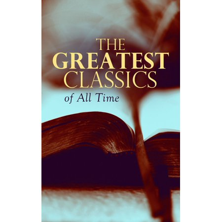 The Greatest Classics of All Time - eBook (Jonathan P Lewis)