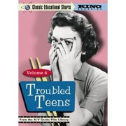 Classic Educational Shorts: Vol. 6 Troubled Teens by KINO INTERNATIONAL VIDEO