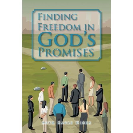 Finding Freedom in God's Promises Finding Freedom in God's Promises