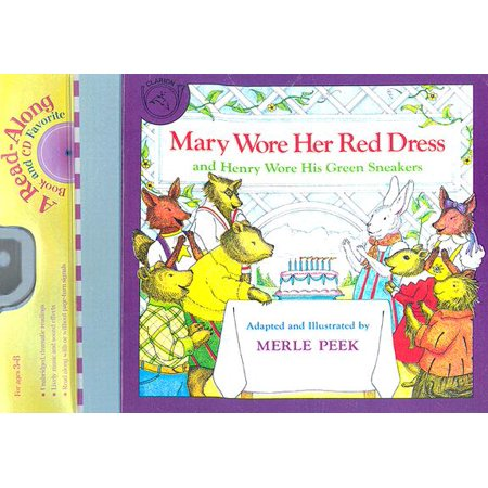 Mary Wore Her Red Dress and Henry Wore His Green Sneakers Book & CD (Peep Dress)