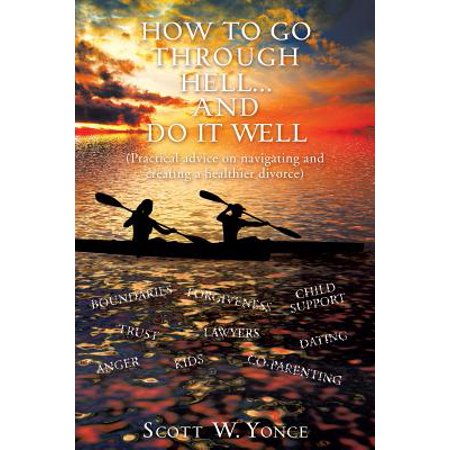 How to Go Through Hell... and Do It Well