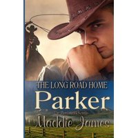 Parker : The Long Road Home