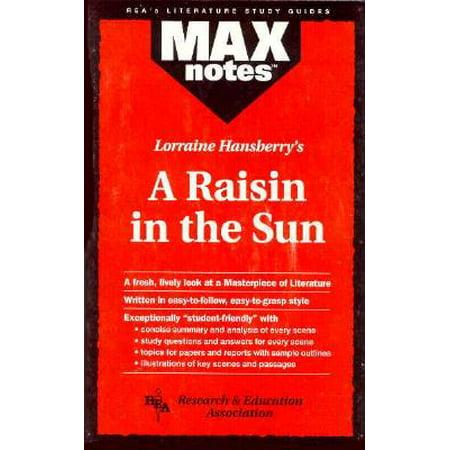 Raisin in the Sun, a (Maxnotes Literature Guides) (A Raisin In The Sun Full Text Script)