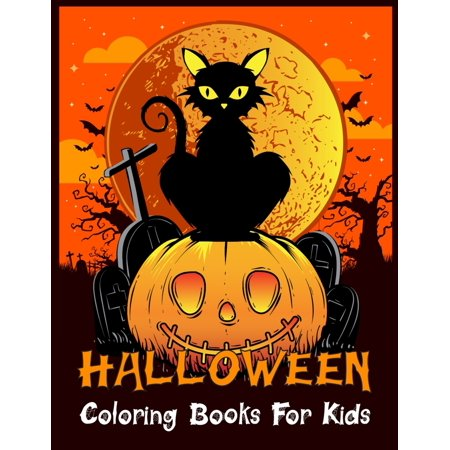 Halloween Craft For Toddlers Preschoolers (Halloween Coloring Books For Kids: Halloween Designs Including Witches, Ghosts, Pumpkins, Vampires, Haunted Houses, Zombies, Skulls, and More!Activity Book for Preschoolers, Toddlers, Children, and)