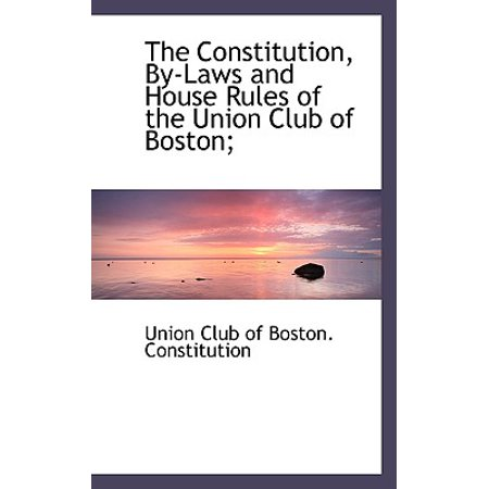 The Constitution, By-Laws and House Rules of the Union Club of - 18+ Clubs In Boston Halloween