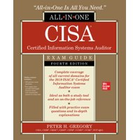 Cisa Certified Information Systems Auditor All-In-One Exam Guide, Fourth Edition (Paperback)