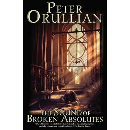 The Sound of Broken Absolutes (The Sound Of Broken Glass By Deborah Crombie)