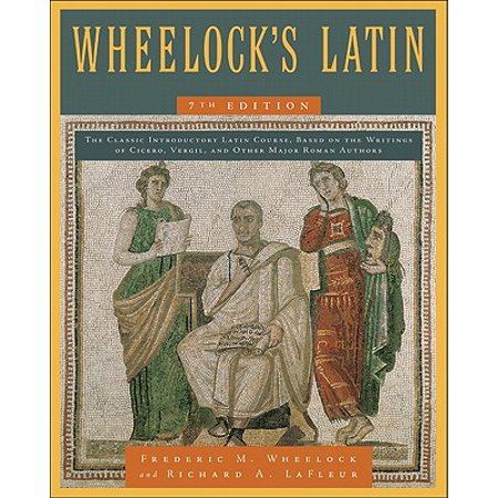 Elemental 7th Edition (Wheelock's Latin, 7th Edition )