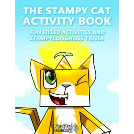 The Stampy Cat Activity Book - Fun Filled Activities and Stampylongnose  Trivia: (An Unofficial Minecraft Book) - eBook