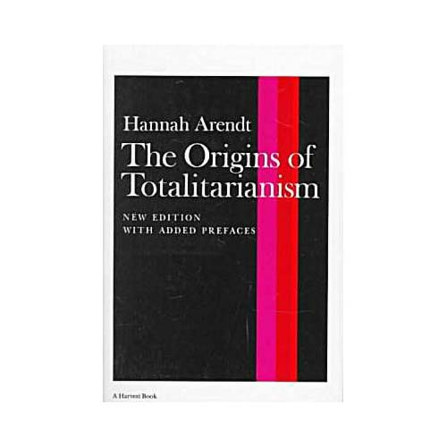 origins of totalitarianism The lesson of hannah arendt samantha power april 29, 2004 issue the origins of totalitarianism, which she dedicated to blücher, was published exactly a decade later, in 1951, the same year that she became an american citizen.