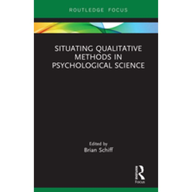 Situating Qualitative Methods in Psychological Science - eBook