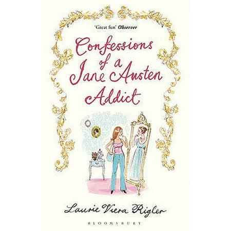 Confessions of a Jane Austen Addict. Laurie Viera