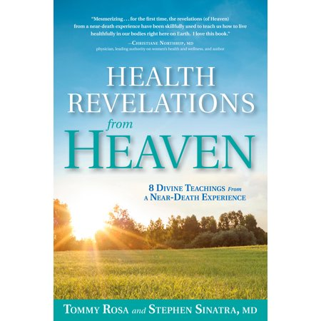 Health Revelations from Heaven : 8 Divine Teachings from a Near Death Experience - Teaching Stores Near Me