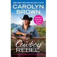 Cowboy Rebel : Includes a bonus short story