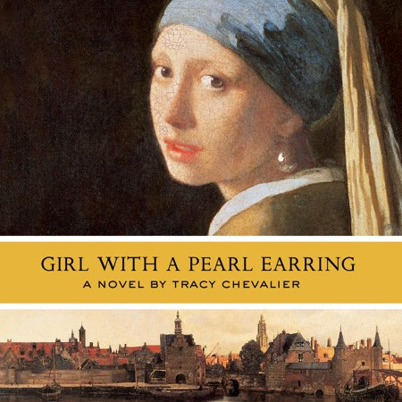 Girl with a Pearl Earring - Audiobook (Girl With The Pearl Earring Book)