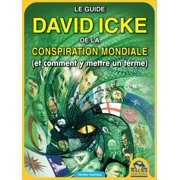 Le guide de David Icke sur la conspiration mondiale - eBook