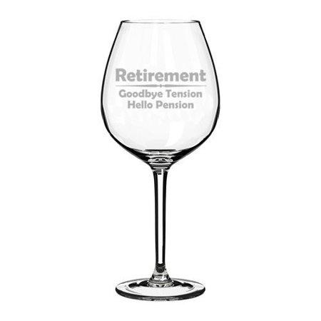 20 oz Jumbo Wine Glass Funny Retirement Goodbye Tension Hello Pension (Jumbo Wine Glasses Centerpieces)