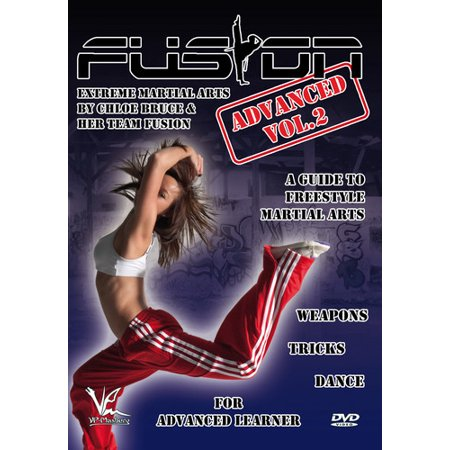 Fusion: Extreme Martial Arts Advanced Volume 2 Weapons & Tricks & Dance -