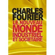 Le nouveau monde industriel et sociétaire - eBook