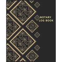 Notary Records Journal: Notary Template, Public Notary Records Book: Notary Log Book: Notary Public, Luxury Public Notary Record Book: A Notary Journal Log Book - Public Notary Records Book-Notarial a
