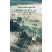Sonnenstaat: Idee eines philosophischen Gemeinwesens - eBook