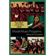 Model Music Programs: Ideas for Everyone (Paperback)