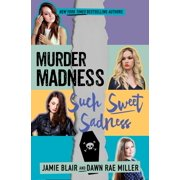 Murder Madness Such Sweet Sadness - eBook