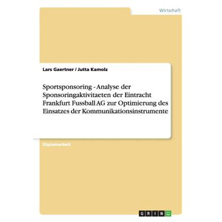 Sportsponsoring - Analyse Der Sponsoringaktivitaeten Der Eintracht Frankfurt Fussball AG Zur Optimierung Des Einsatzes Der Kommunikationsinstrumente](Eintracht Frankfurt Halloween)