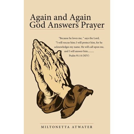 Again and Again God Answers Prayer - eBook