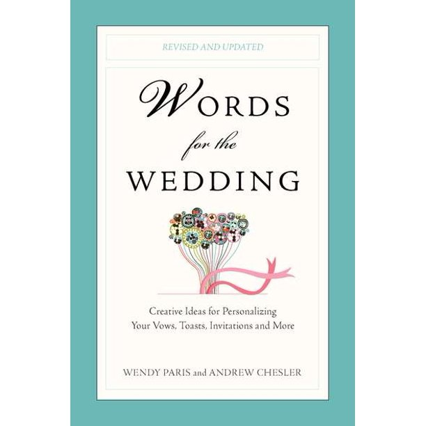 Words For The Wedding : Creative Ideas For Personalizing