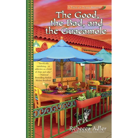The Good, the Bad and the Guacamole - eBook (12 Good And Bad Qualities Of A Gemini)