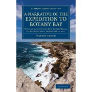 Cambridge Library Collection - History of Oceania: A Narrative of the Expedition to Botany Bay (Paperback)