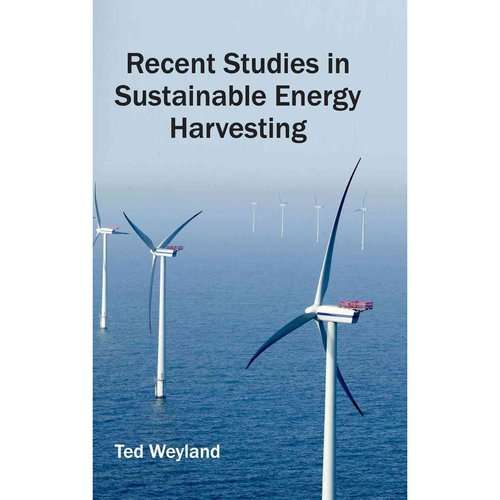 Recent Studies in Sustainable Energy Harvesting